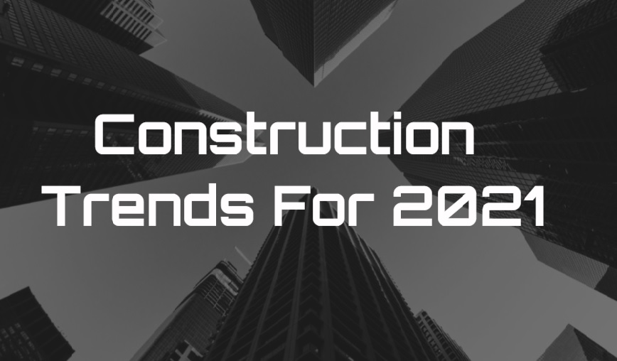 2021 Trends for the Industry